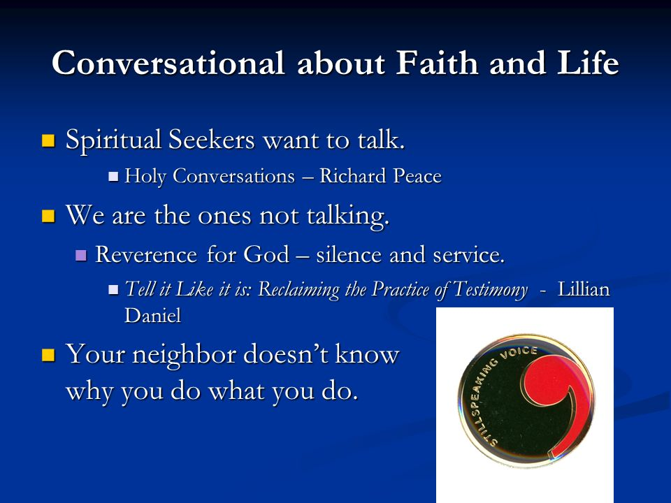 Conversational about Faith and Life