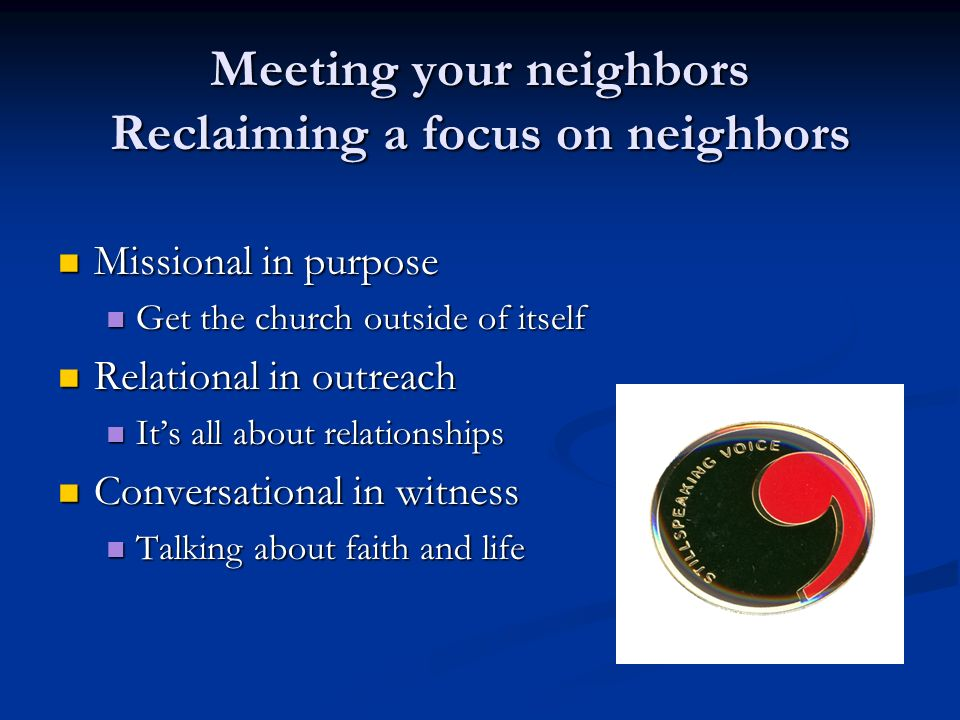 Meeting your neighbors Reclaiming a focus on neighbors