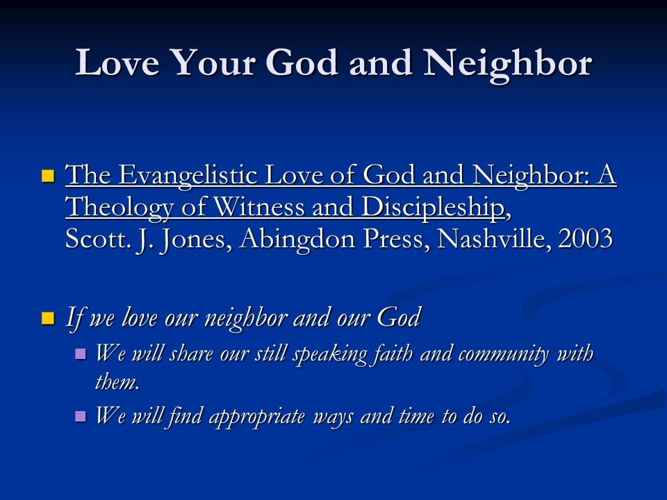 Love Your God and Neighbor
