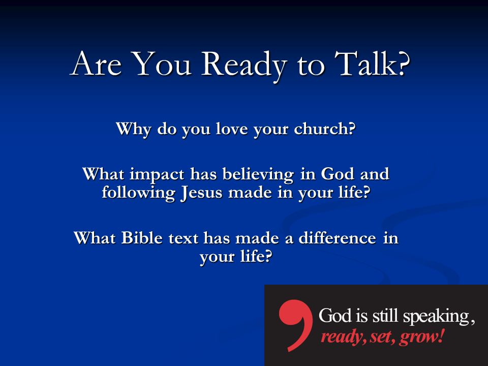 Are You Ready to Talk Why do you love your church