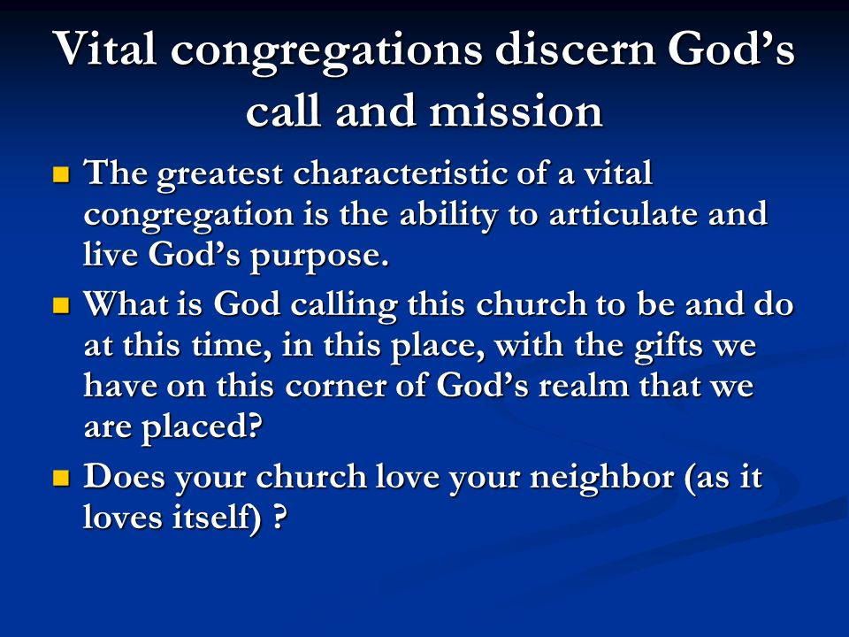 Vital congregations discern God's call and mission