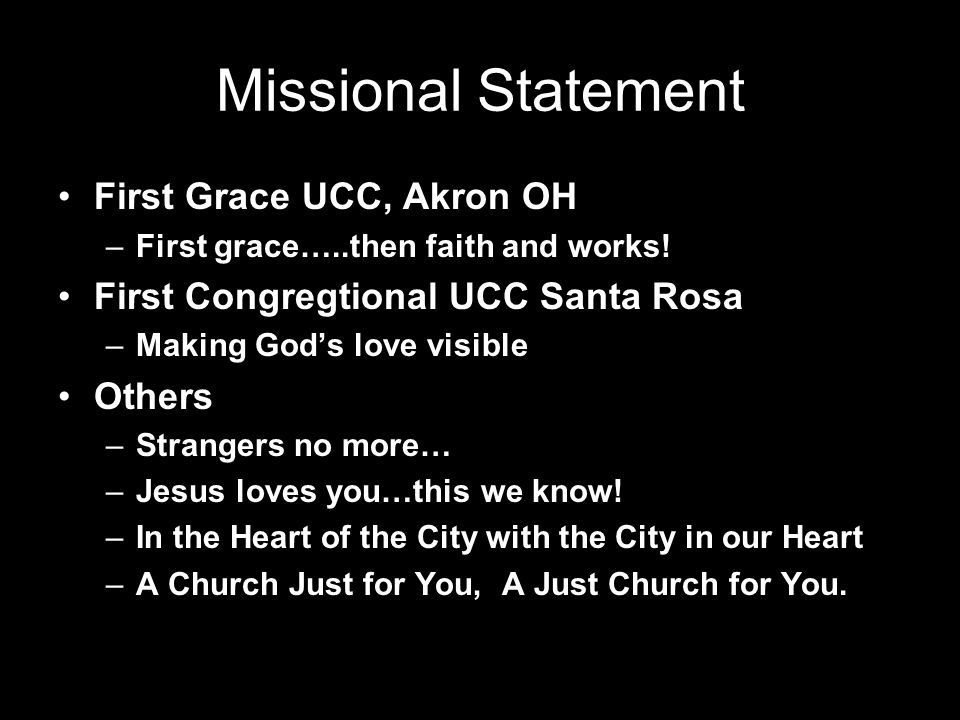 Missional Statement First Grace UCC, Akron OH