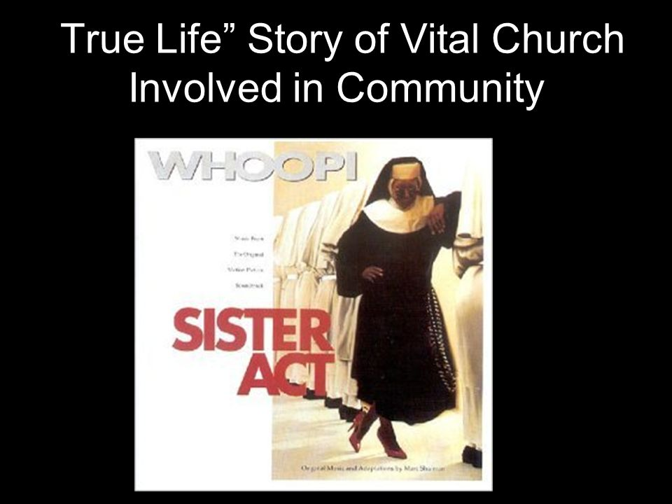 True Life Story of Vital Church Involved in Community