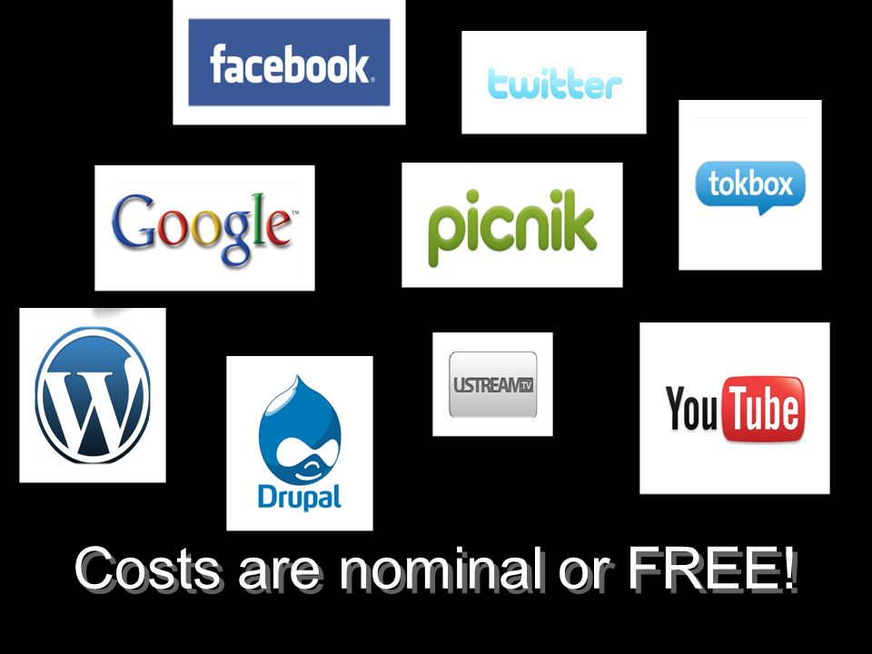 Costs are nominal or FREE!