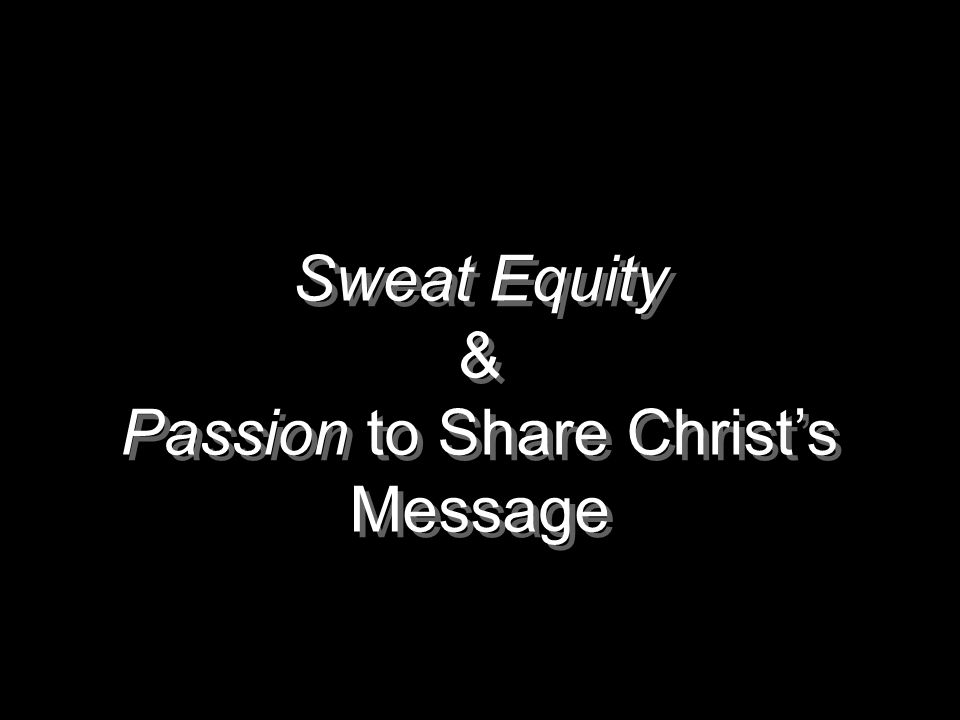 Passion to Share Christ's Message