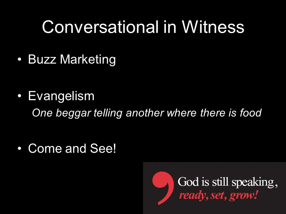 Conversational in Witness