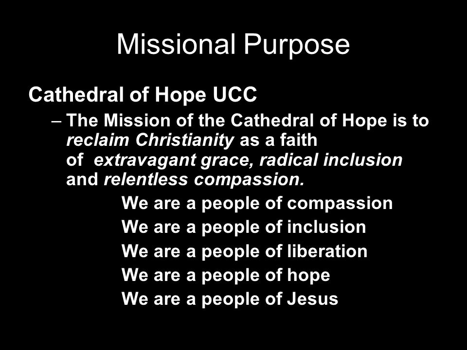 Missional Purpose Cathedral of Hope UCC