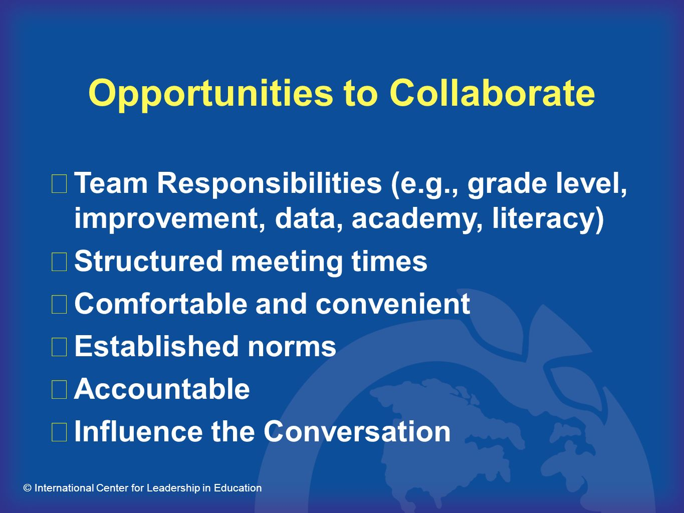 Opportunities to Collaborate