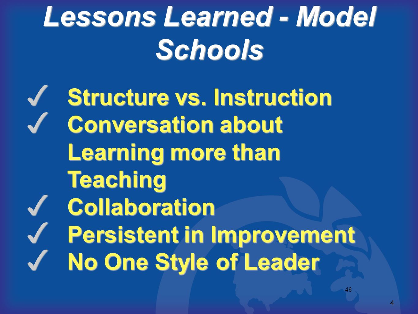 Lessons Learned - Model Schools