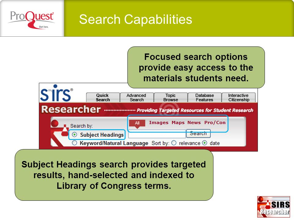 Search Capabilities Focused search options provide easy access to the materials students need.