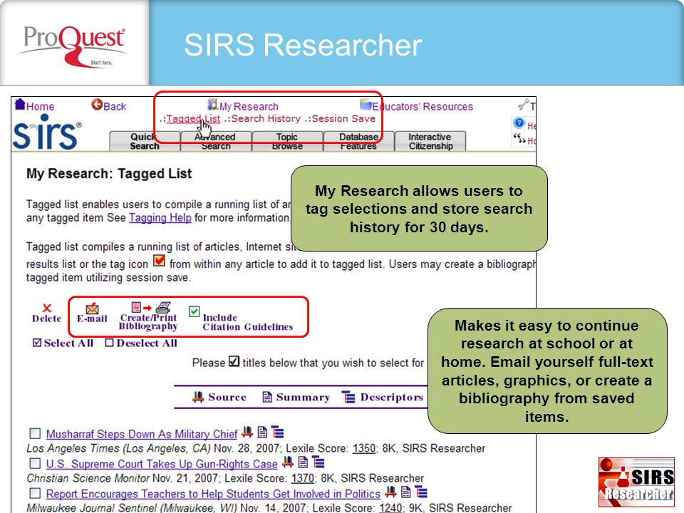 SIRS Researcher My Research allows users to tag selections and store search history for 30 days.
