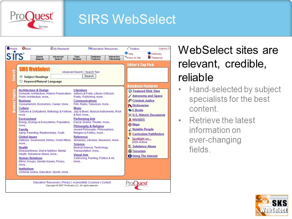 SIRS WebSelect WebSelect sites are relevant, credible, reliable