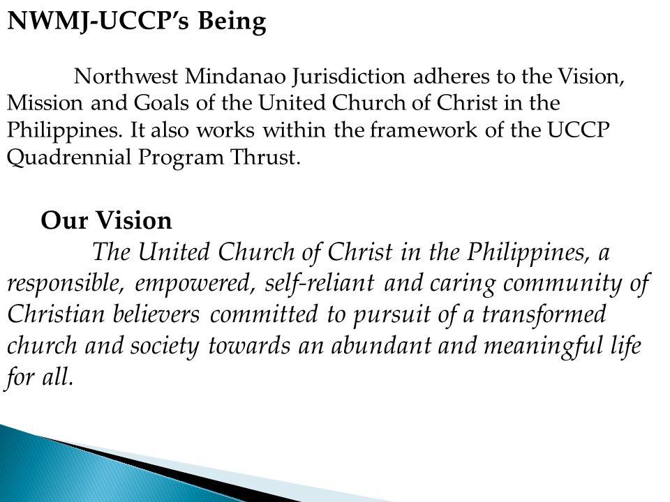 NWMJ-UCCP's Being