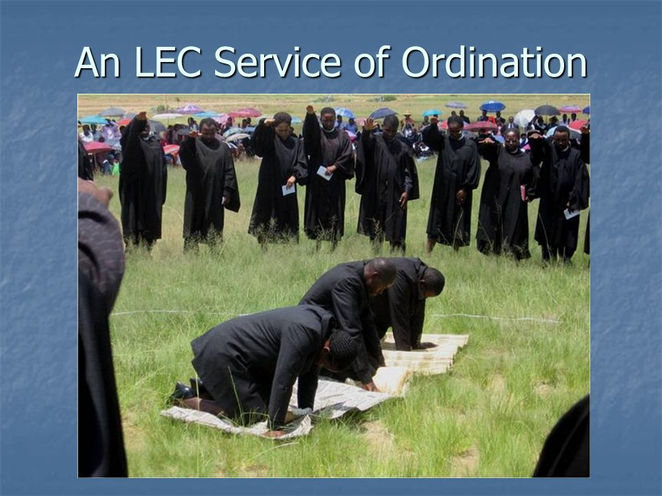 An LEC Service of Ordination