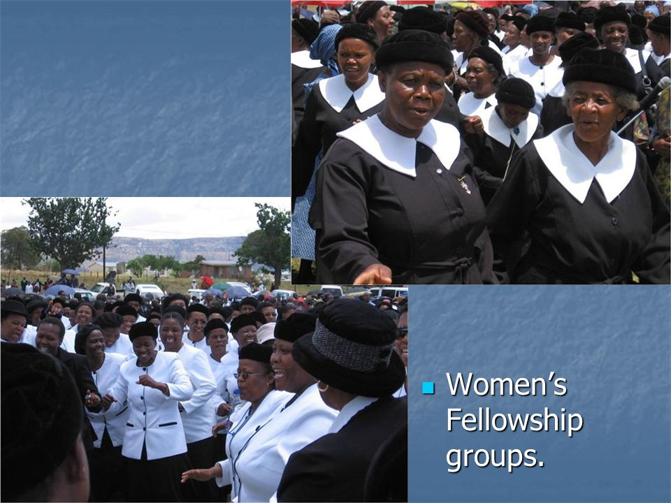 Women's Fellowship groups.