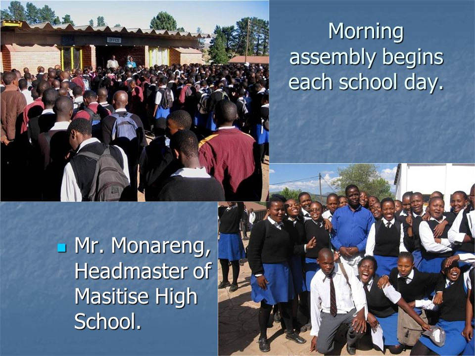 Morning assembly begins each school day.