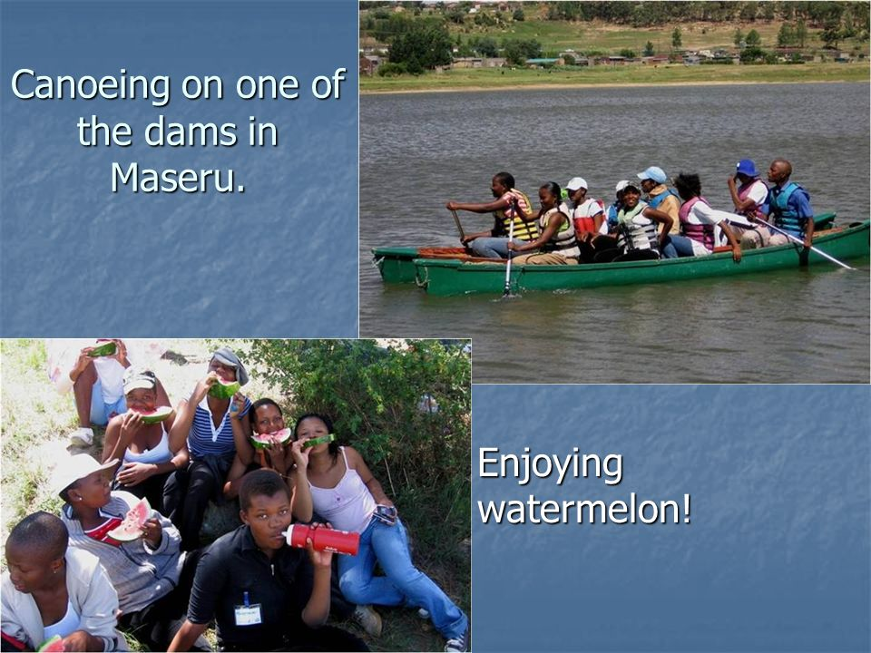 Canoeing on one of the dams in Maseru.