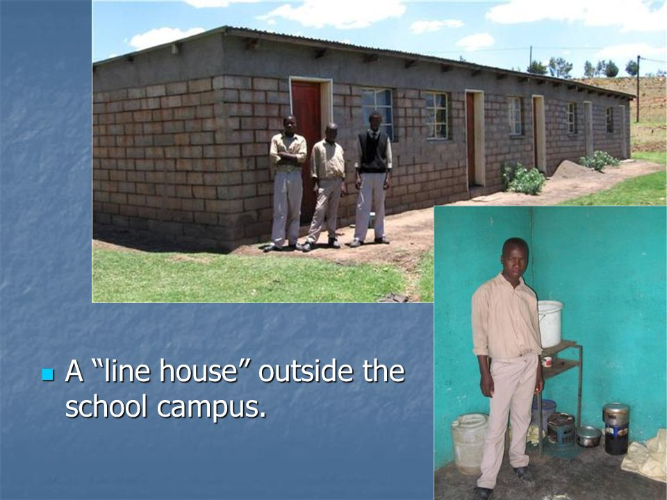 A line house outside the school campus.