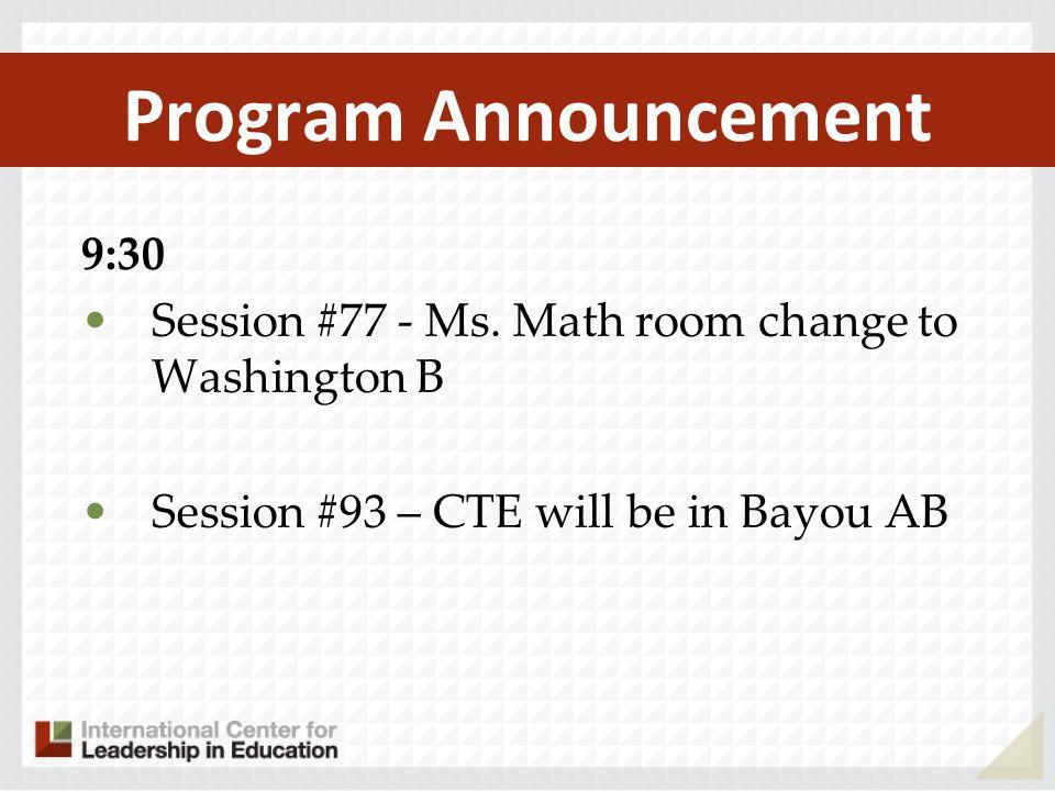 Program Announcement 9:30