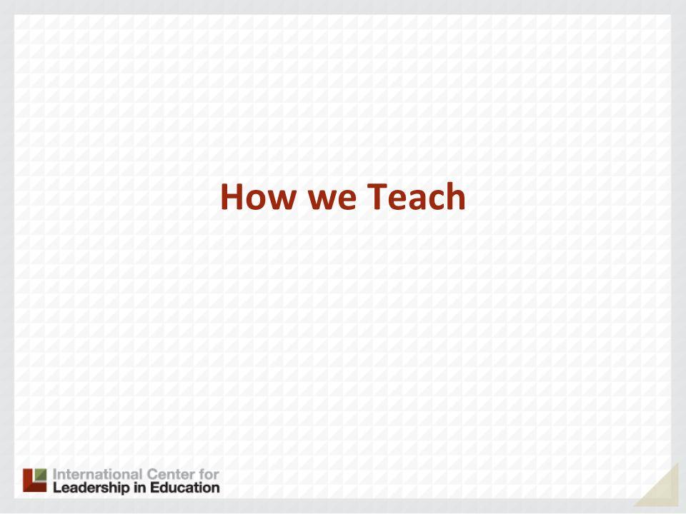 How we Teach