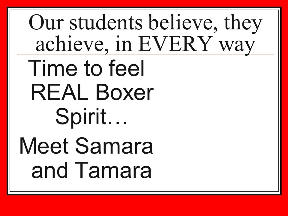 Our students believe, they achieve, in EVERY way