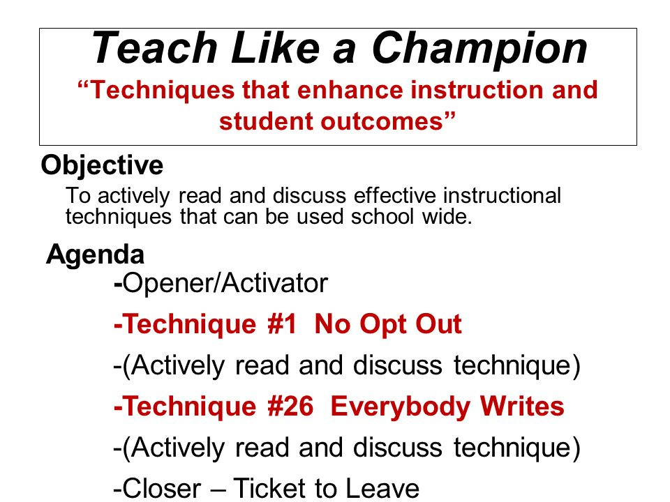Teach Like a Champion Techniques that enhance instruction and student outcomes