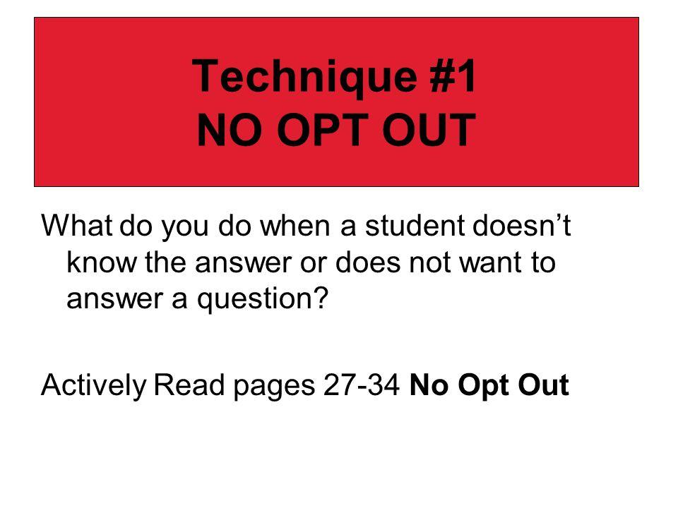 Technique #1 NO OPT OUT