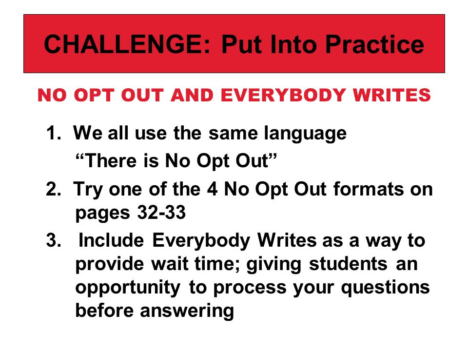 CHALLENGE: Put Into Practice