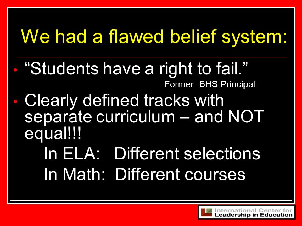 We had a flawed belief system: