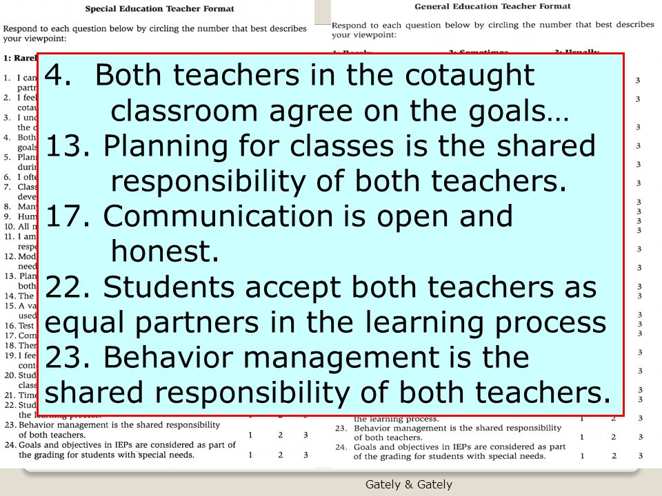 4. Both teachers in the cotaught classroom agree on the goals…
