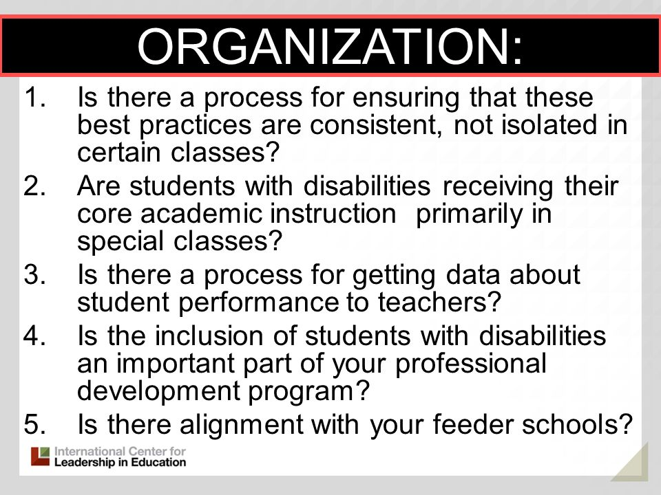 ORGANIZATION: Is there a process for ensuring that these best practices are consistent, not isolated in certain classes