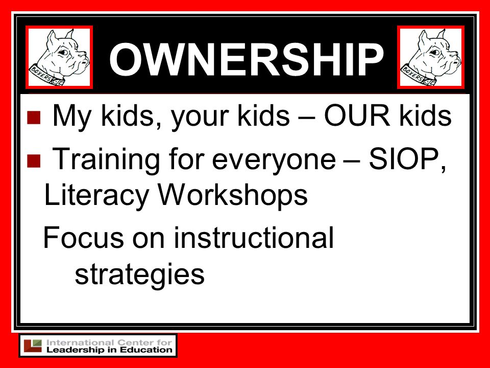 OWNERSHIP My kids, your kids – OUR kids