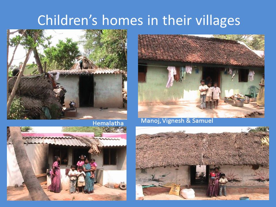 Children's homes in their villages
