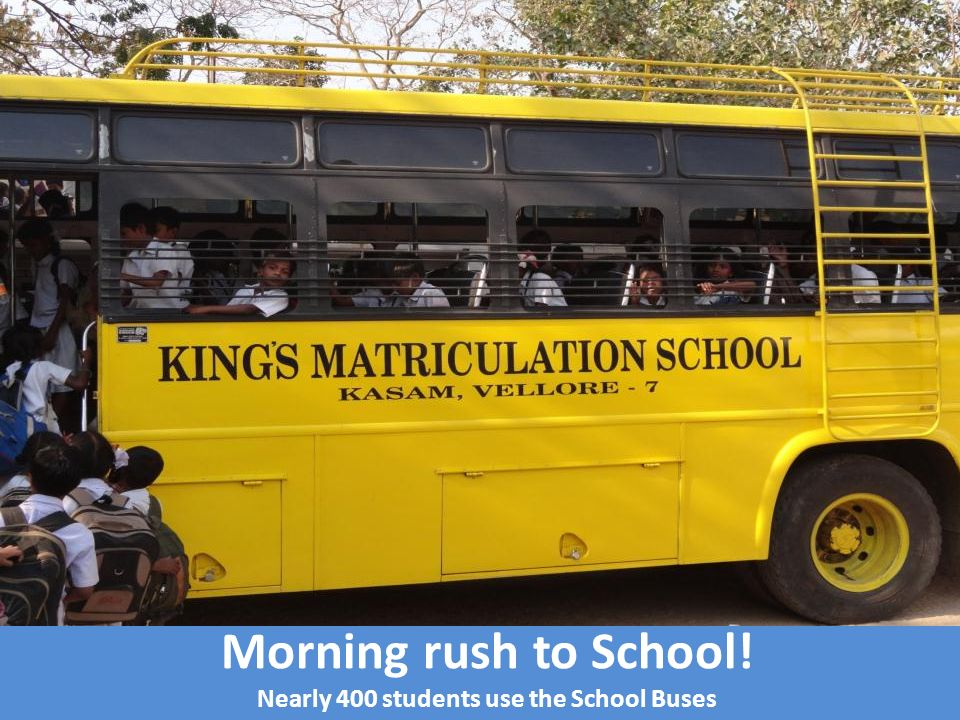 Morning rush to School! Nearly 400 students use the School Buses