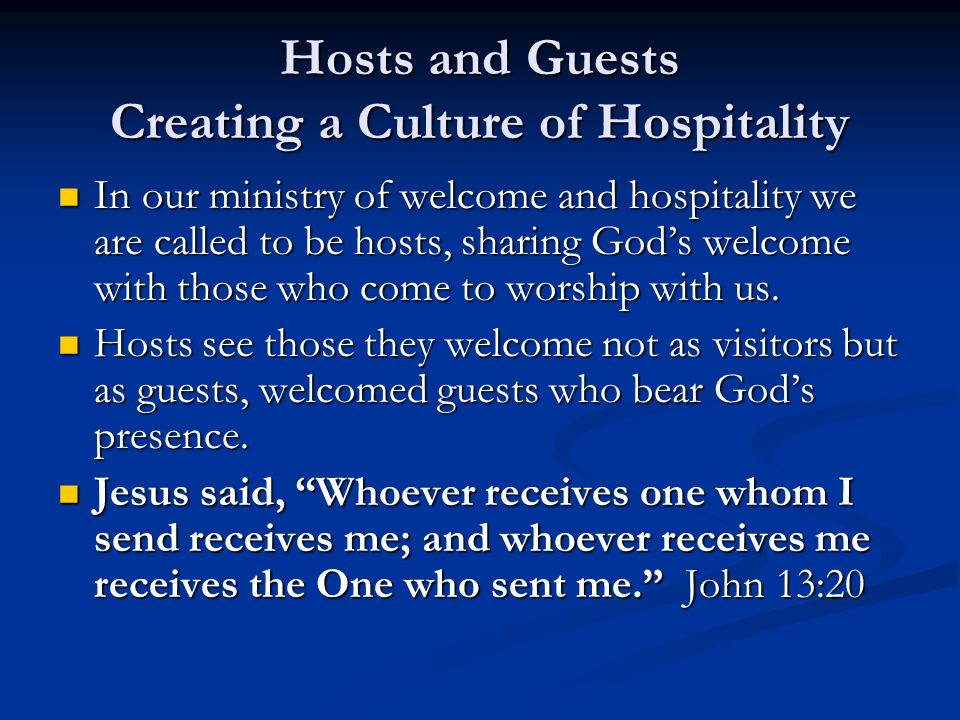 Hosts and Guests Creating a Culture of Hospitality