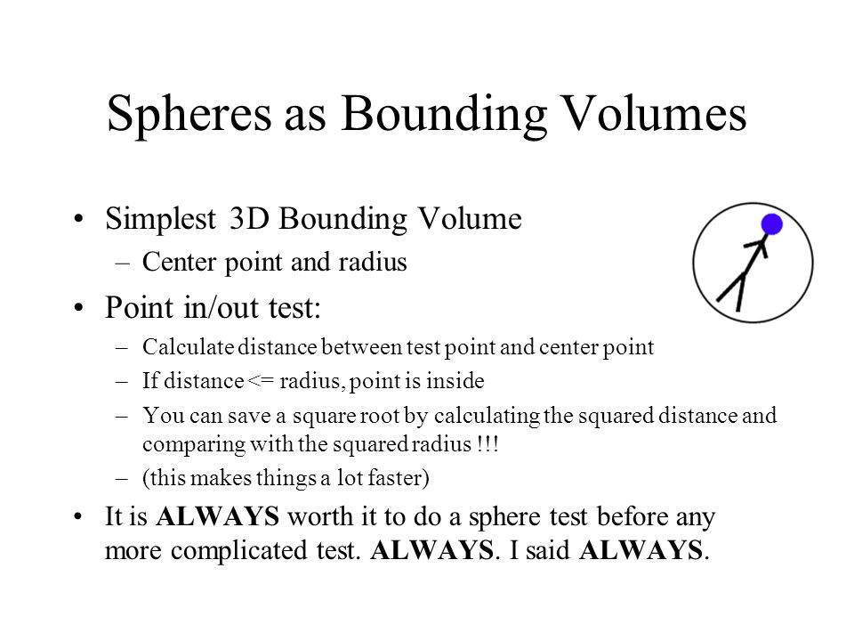 Spheres as Bounding Volumes