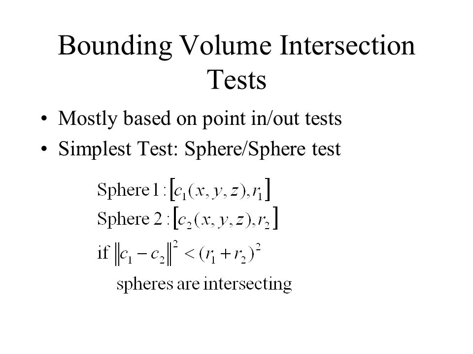 Bounding Volume Intersection Tests