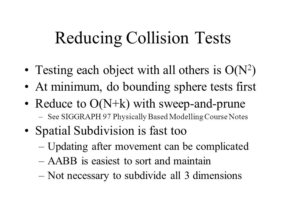 Reducing Collision Tests