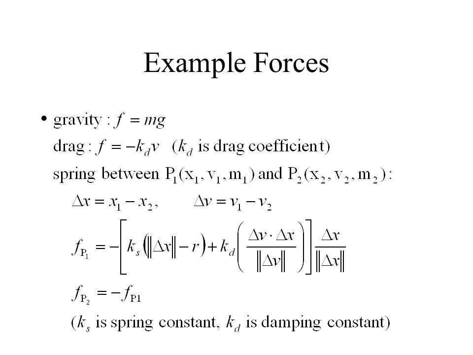 Example Forces