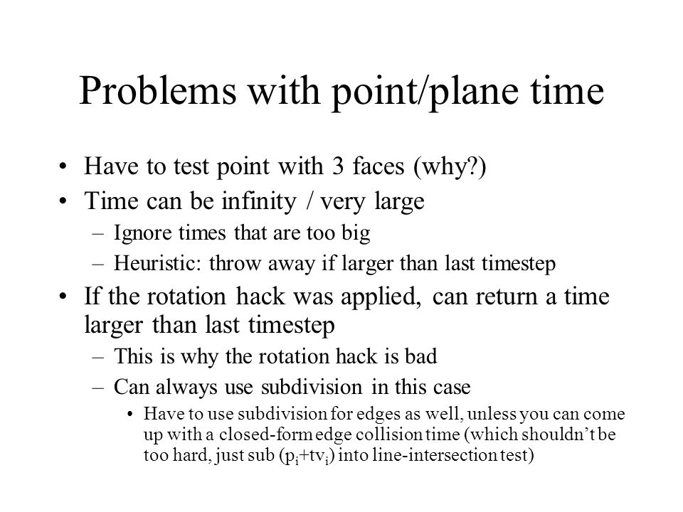 Problems with point/plane time