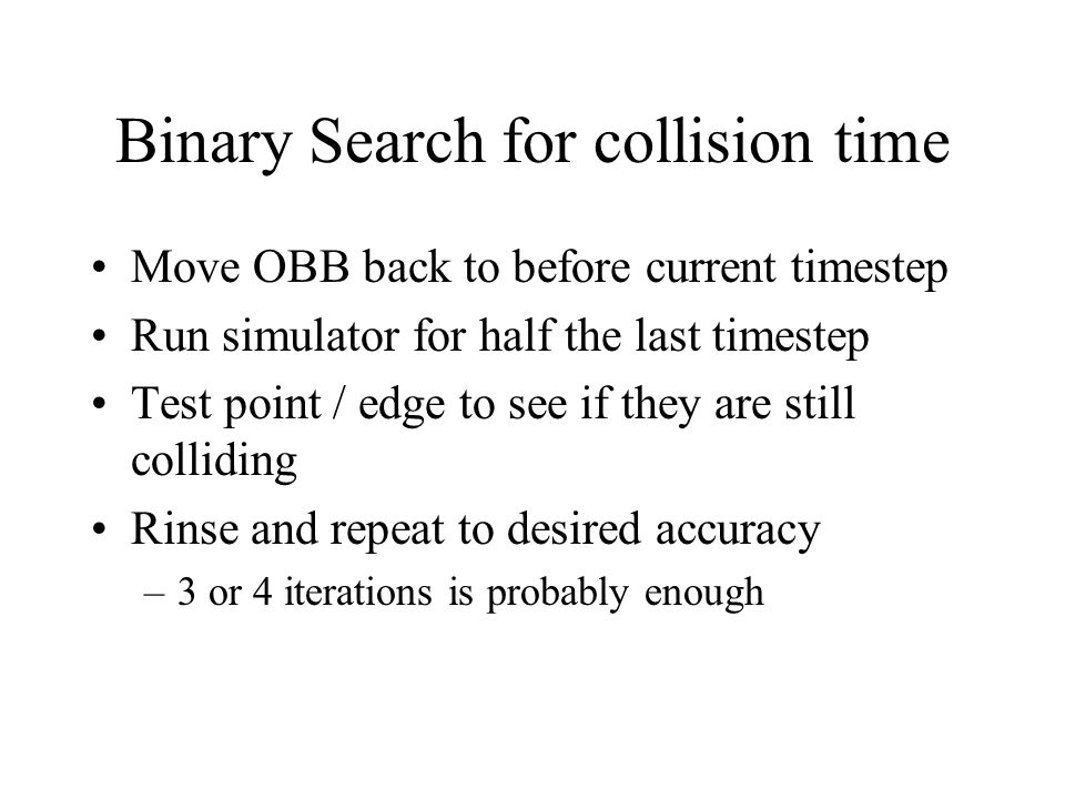 Binary Search for collision time