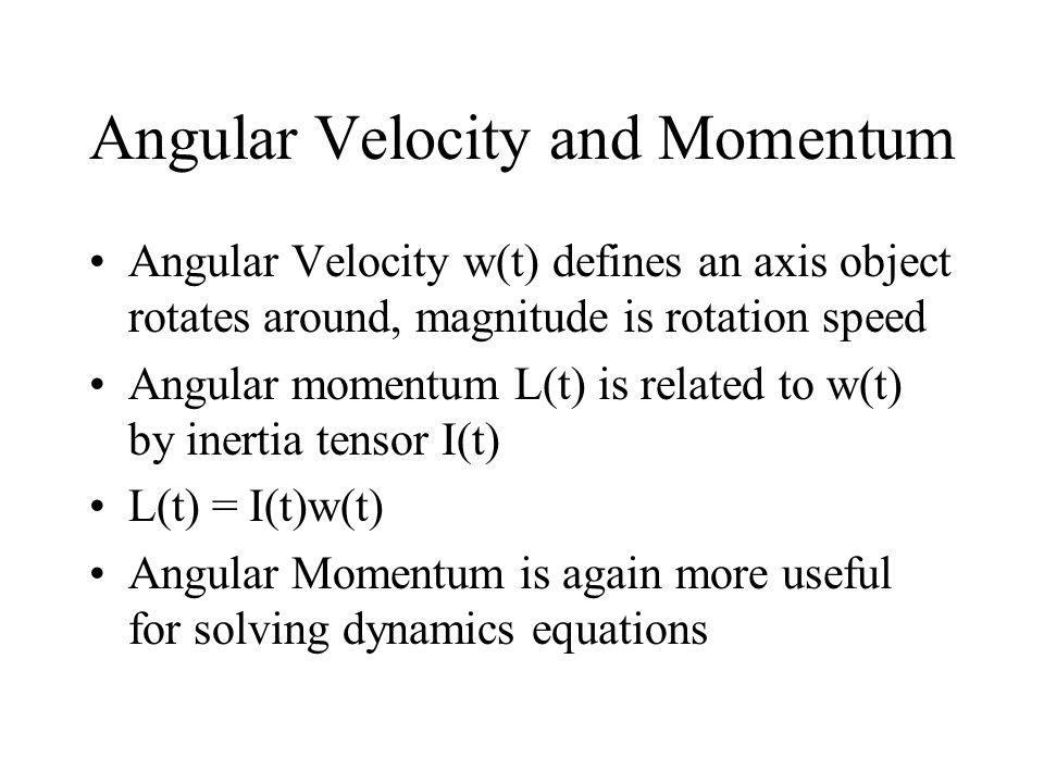Angular Velocity and Momentum