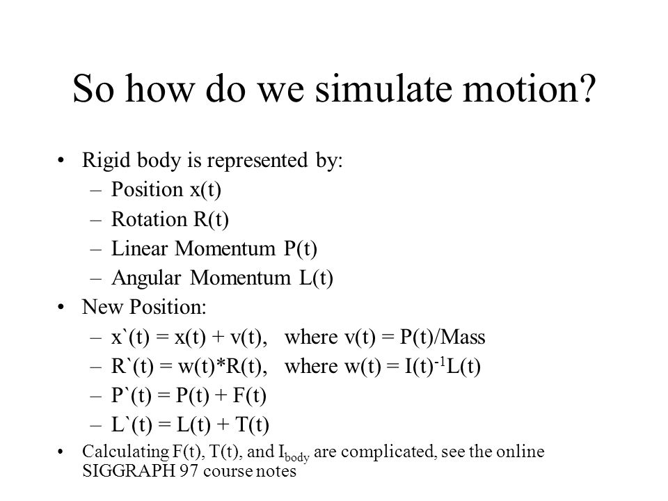 So how do we simulate motion