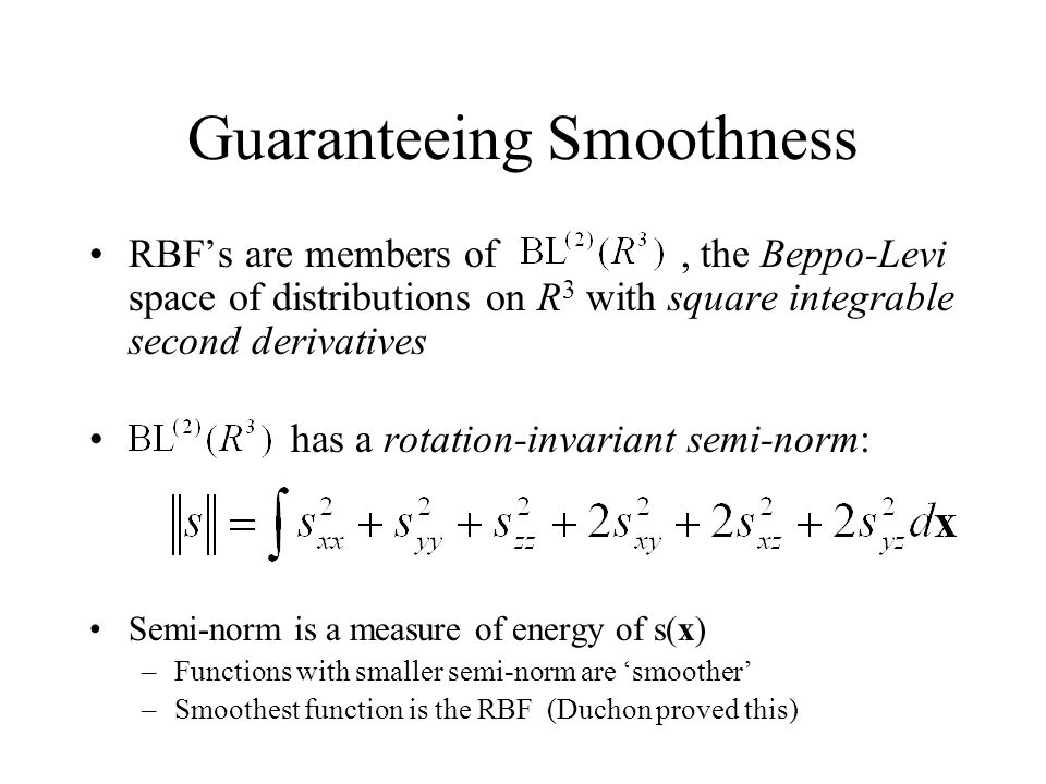 Guaranteeing Smoothness