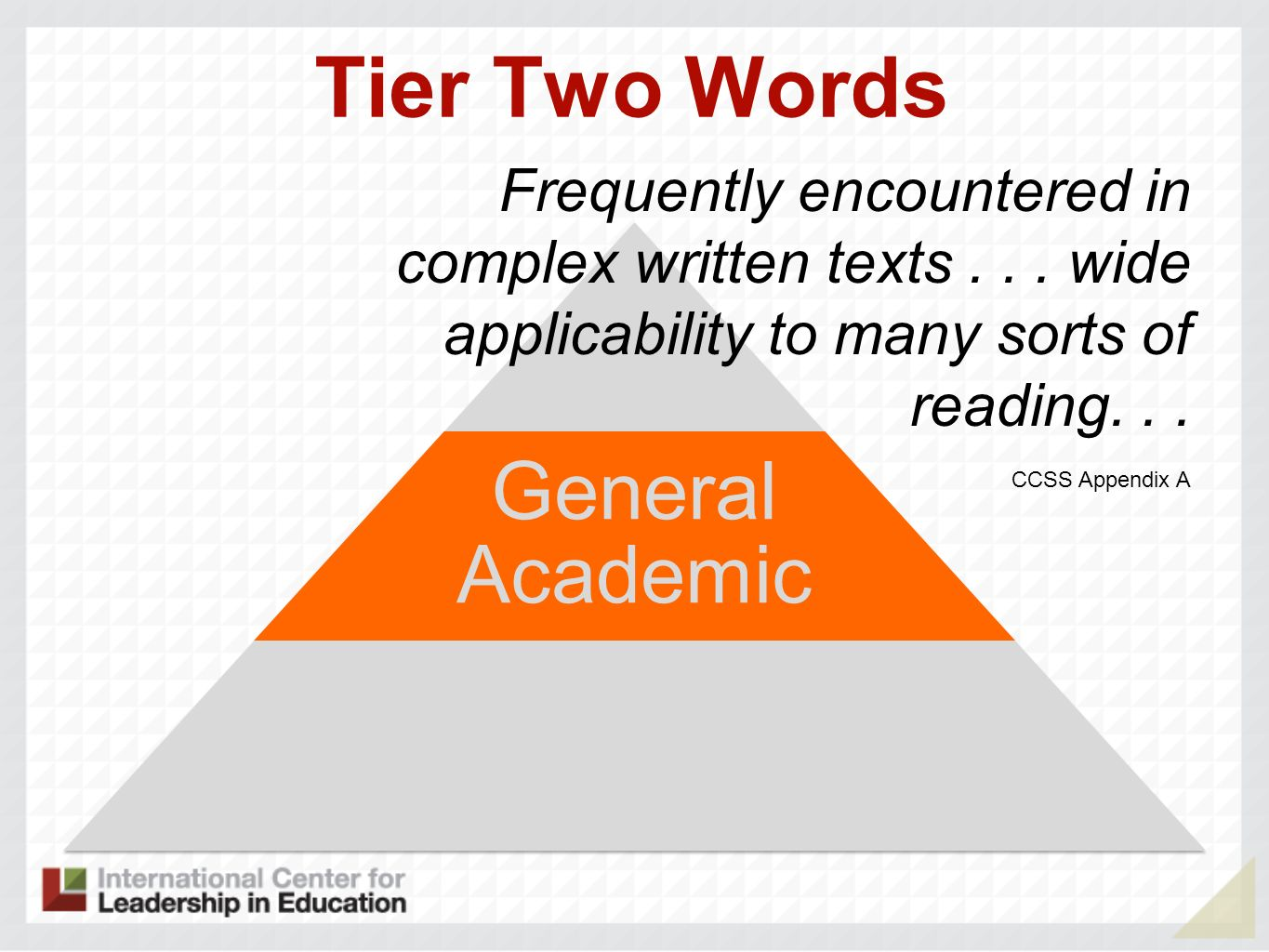Tier Two Words General Academic