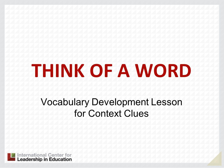Vocabulary Development Lesson for Context Clues