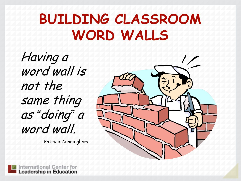 BUILDING CLASSROOM WORD WALLS