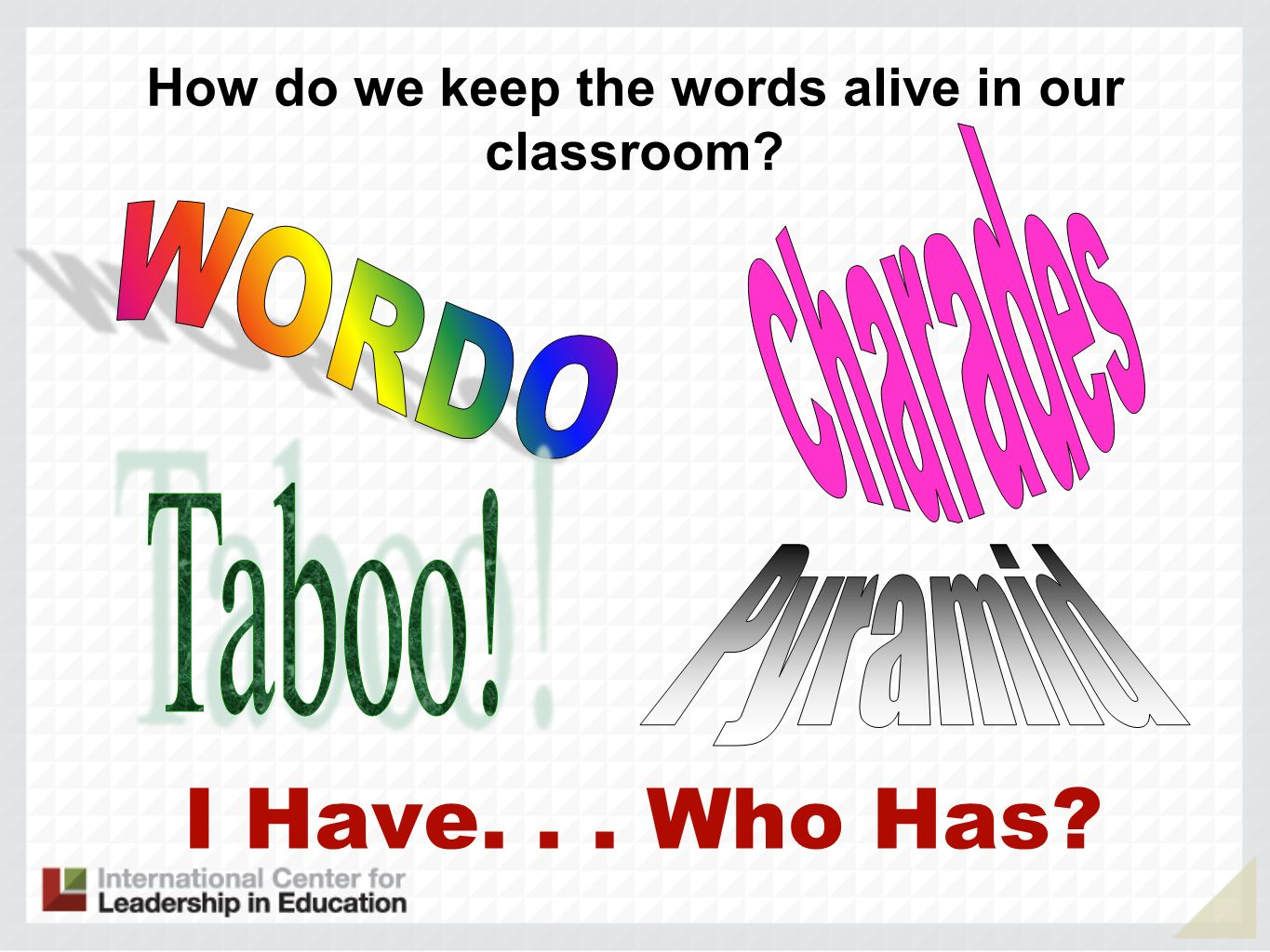 How do we keep the words alive in our classroom
