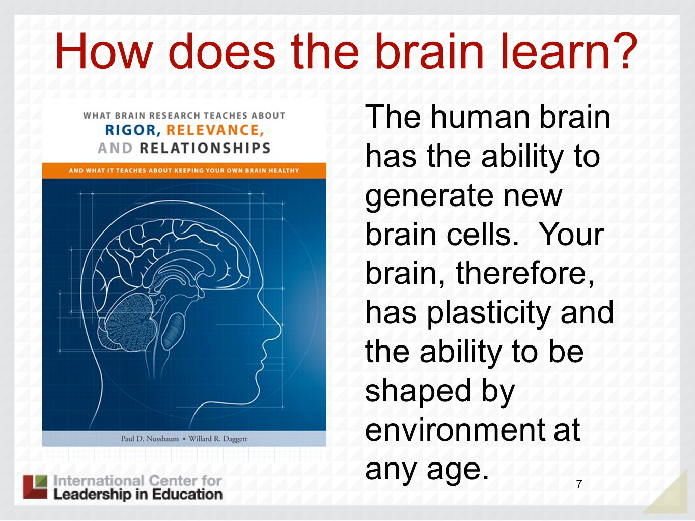How does the brain learn