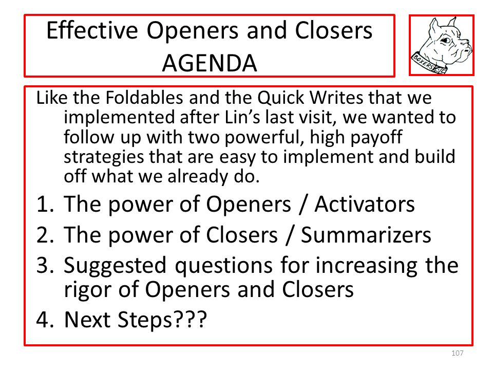 Effective Openers and Closers AGENDA